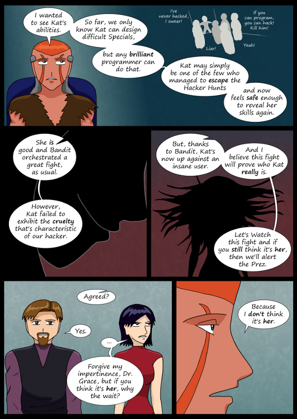 'Not A Villain' Webcomic - Hacker Hunts are mentioned. Hacker girl is cruel.